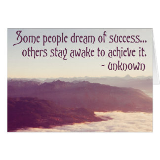 Some people dream of success... - Quote Card