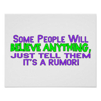 Some People Will Believe Anything Poster