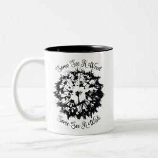 Some See a Wish Two-Tone Coffee Mug