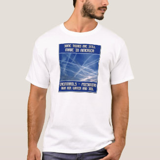 Some Things Are Still Made In America T-Shirt