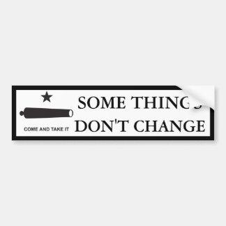 Some Things Don't Change TX Bumper Sticker