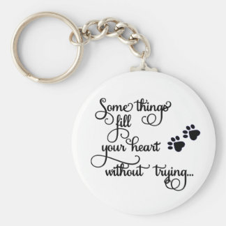 Some Things Fill My Heart... PawPrints Keychain