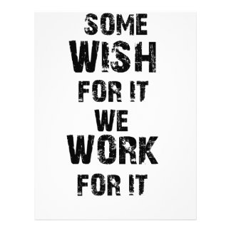 some wish for it we work for it letterhead