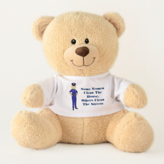 Some Women Clean Police Officer Humor Teddy Bear