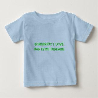 SOMEBODY I LOVE HAS LYME DISEASE BABY T-Shirt