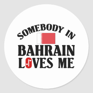 Somebody In Bahrain Loves Me Classic Round Sticker