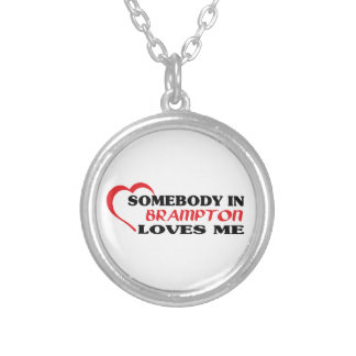 Somebody in Brampton loves me Silver Plated Necklace