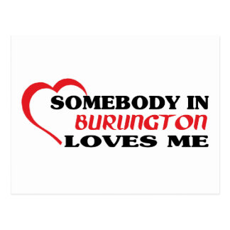 Somebody in Burlington loves me Postcard