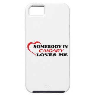 Somebody in Calgary loves me iPhone 5 Covers