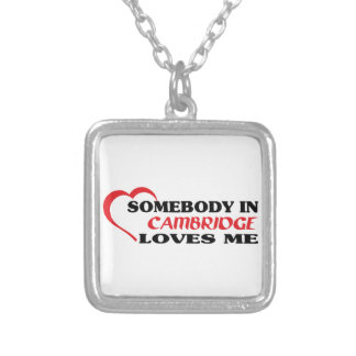 Somebody in Cambridge loves me Silver Plated Necklace