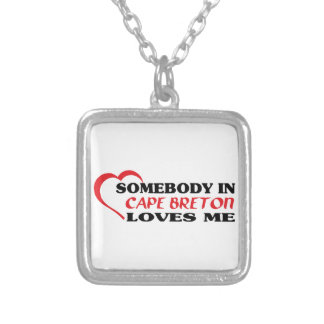Somebody in Cape Breton loves me Silver Plated Necklace