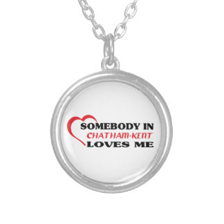 Somebody in Chatham-Kent loves me Silver Plated Necklace