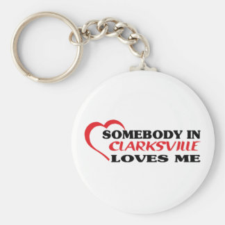 Somebody in Clarksville loves me t shirt Basic Round Button Keychain