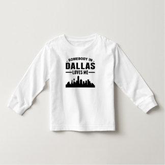 Somebody In Dallas Loves Me Toddler T-shirt