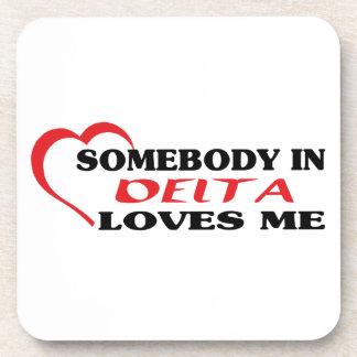 Somebody in Delta loves me Coaster