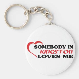 Somebody in Kingston loves me Keychain