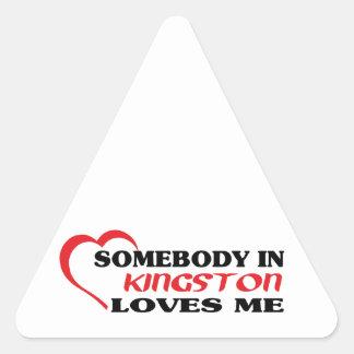 Somebody in Kingston loves me Triangle Sticker