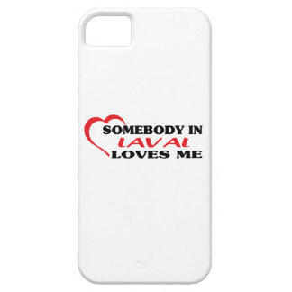 Somebody in Laval loves me Case For The iPhone 5