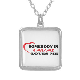 Somebody in Laval loves me Silver Plated Necklace