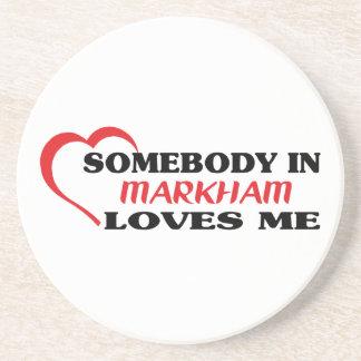 Somebody in Markham loves me Coaster