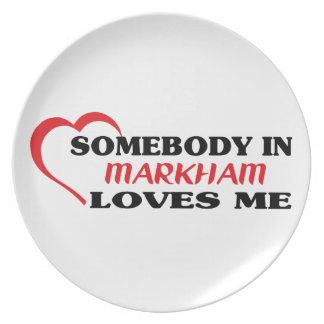 Somebody in Markham loves me Plate