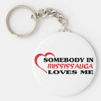 Somebody in Mississauga loves me Basic Round Button Keychain