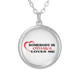 Somebody in Oshawa loves me Silver Plated Necklace