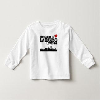 Somebody In San Francisco Loves Me Toddler T-shirt