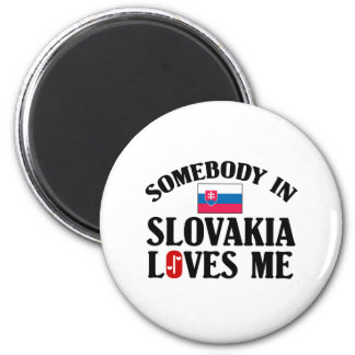 Somebody In Slovakia Loves Me Magnet