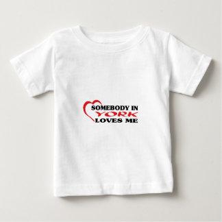 Somebody in York loves me t shirt