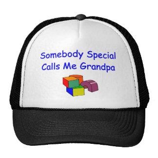 Somebody Special Calls Me Grandpa Hat