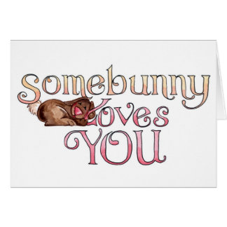 Somebunny - Easter Card