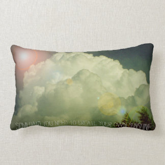 Somedays you need to Create your own Sunshine Lumbar Pillow