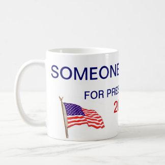 someone else for president coffee mug