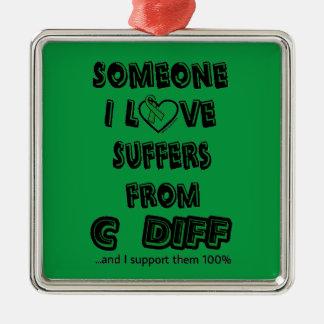 Someone I Love...C Diff Metal Ornament
