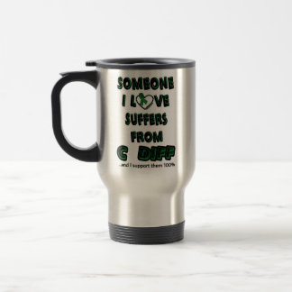 Someone I Love...C Diff Travel Mug