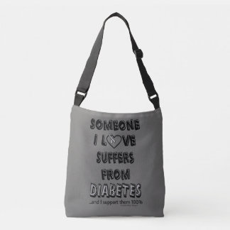 Someone I Love...Diabetes Crossbody Bag