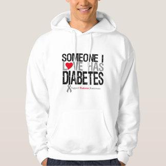 Someone I Love Has Diabetes Hoodie