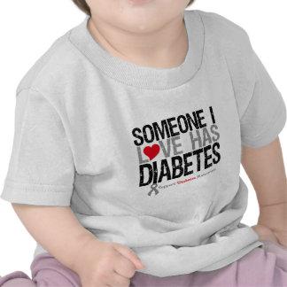Someone I Love Has Diabetes T Shirts