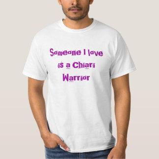 Someone I love is a Chiari Warrior T-shirts