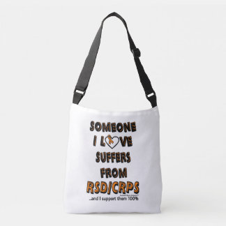 Someone I Love...RSD/CRPS Crossbody Bag