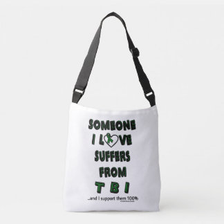 Someone I Love...TBI Crossbody Bag