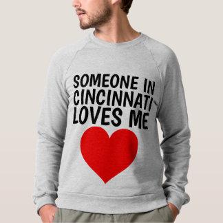 SOMEONE IN CINCINNATI LOVES ME T-shirts