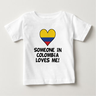 Someone In Colombia Loves Me Baby T-Shirt