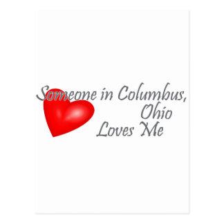 Someone in Columbus, Ohio Loves me Postcard