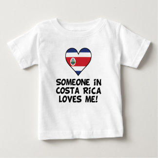 Someone In Costa Rica Loves Me Baby T-Shirt