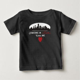 Someone in Dallas Loves me Valentine's Day tshirt