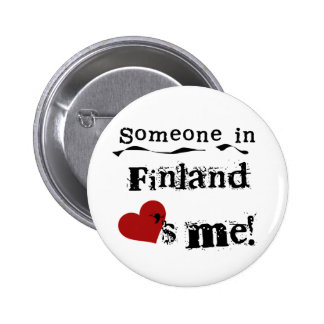 Someone In Finland Loves Me 2 Inch Round Button
