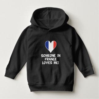 Someone In France Loves Me Hoodie