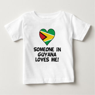Someone In Guyana Loves Me Baby T-Shirt